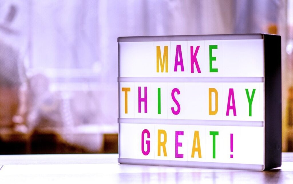 make the day great, letterbox, light box